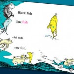 Dr-Seuss one fish two fish
